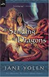 A Sending of Dragons (Pit Dragon Chronicles, #3)