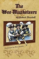 The Wee Musketeers (Bound Into The Classics)