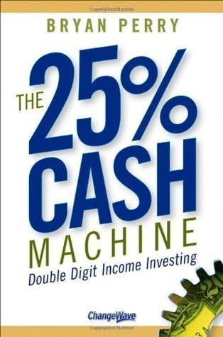 The-25-Cash-Machine-Double-Digit-Income-Investing