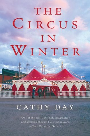 The Circus in Winter by Cathy Day