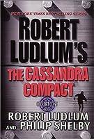 The Cassandra Compact (Covert-One, #2)