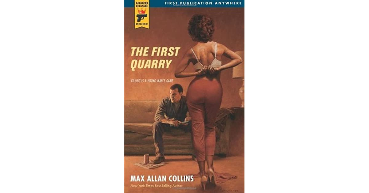 The First Quarry 8 By Max Allan Collins