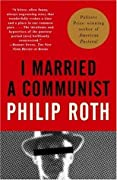 I Married a Communist (Complete Nathan Zuckerman #7/The American Trilogy, #2)