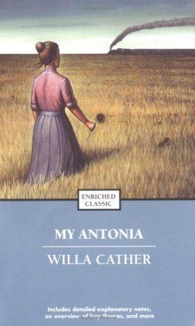 My Antonia (Great Plains trilogy #3)