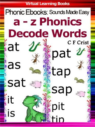 Phonic Flash Cards (a-z Decode (Read) Words) (Phonic Ebooks: Sounds Made Easy (Phonic Flash Cards For Children))