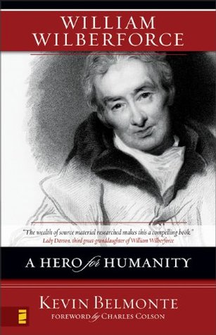 William Wilberforce: A Hero for Humanity