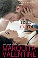 True for You (Boys of the South, #3)