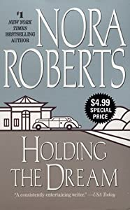 Holding the Dream (Dream Trilogy, #2)
