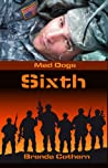 Sixth (Mad Dogs, #1)