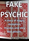 Fake Psychic by Steve Piers