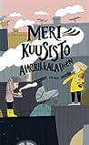 Amerikkalainen by Meri Kuusisto