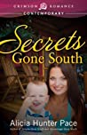 Secrets Gone South (Gone South, #4)