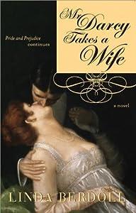 Mr. Darcy Takes a Wife: Pride and Prejudice Continues (Darcy & Elizabeth, #1)