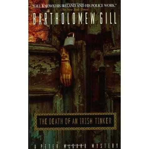 The Death Of An Irish Tinker By Bartholomew Gill