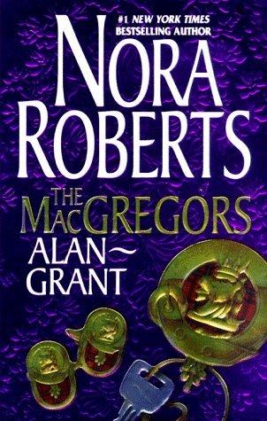 The MacGregors: Alan & Grant (MacGregors #6 & 7)