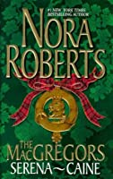 The MacGregors: Serena & Caine (MacGregors #4 & 5)