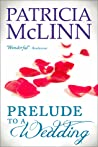 Prelude to a Wedding (The Wedding Series, #1)