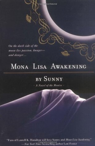 Mona Lisa Awakening (Monère: Children of the Moon, #1)