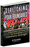 Stretching Your Boundaries by Al Kavadlo
