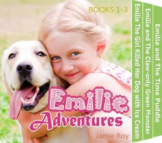 Emilie's Adventure: Kids Dog, Green Monster & Time Travel Stories - Children Picture Chapter Books on Kindle