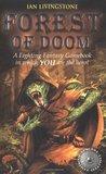 Forest of Doom (Fighting Fantasy: Reissues 1, #8)