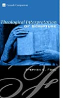 Theological Interpretation of Scripture (Cascade Companions)