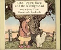 John Brown, Rose, and the Midnight Cat