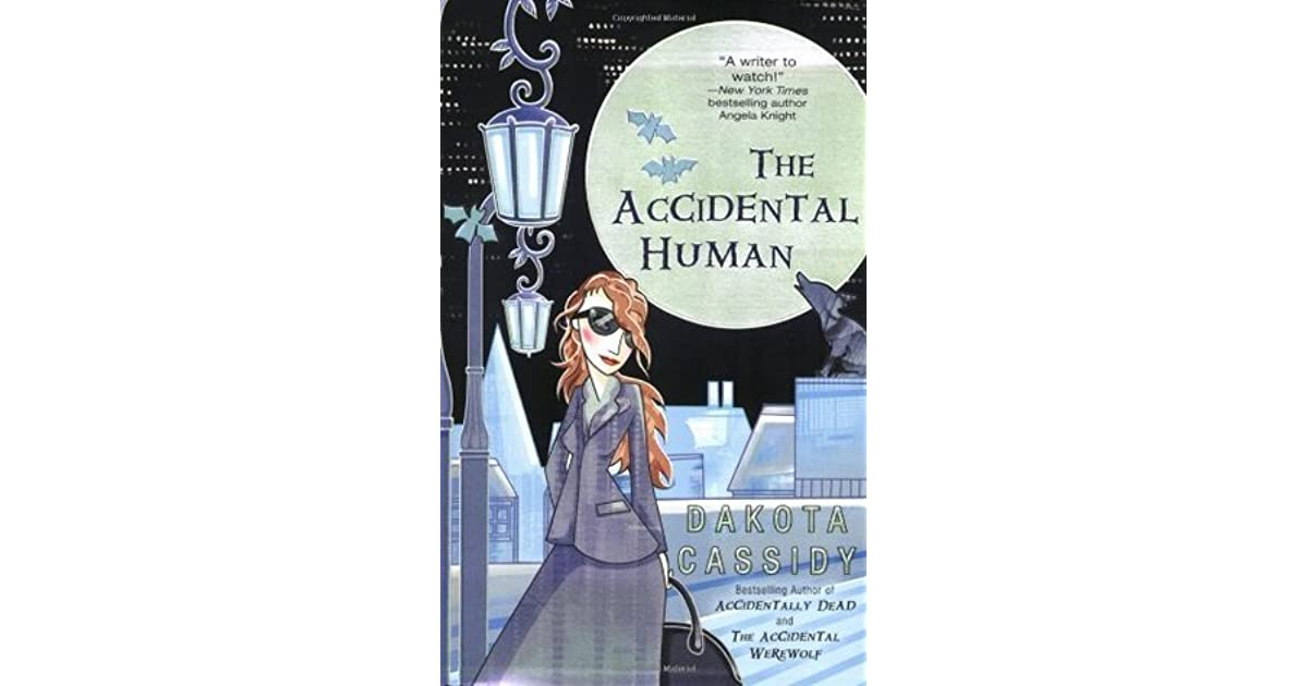The Accidental Human (Accidentals, #3) by Dakota Cassidy