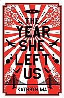 The Year She Left Us: A Novel