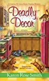 Deadly Decor (Caprice De Luca Mystery #2)