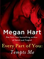 Every Part of You: Tempts Me (Every Part of You, #1)