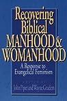 Recovering Biblical Manhood & Womanhood
