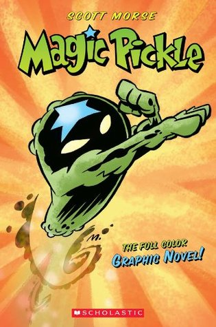 Magic Pickle Graphic Novel