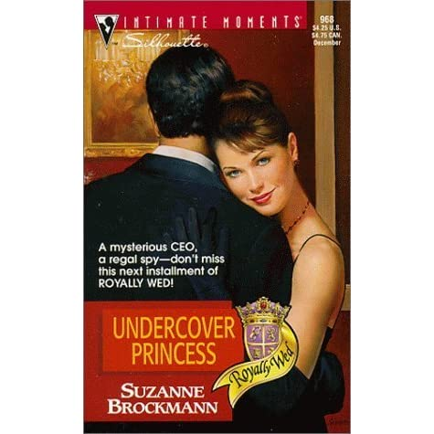 Undercover princess royally wed 2 by suzanne brockmann fandeluxe PDF