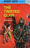 The Twisted Claw (The Hardy Boys, #18)