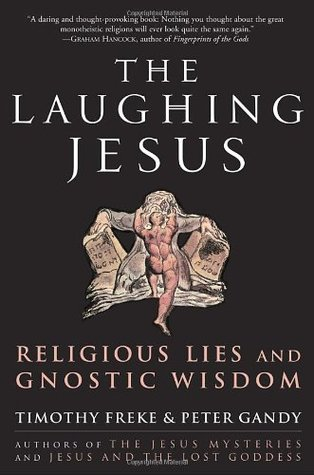 The Laughing Jesus: Religious Lies and Gnostic Wisdom