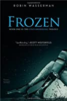 Frozen (Cold Awakening, #1)