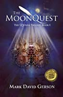 The MoonQuest: The Q'ntana Trilogy #1