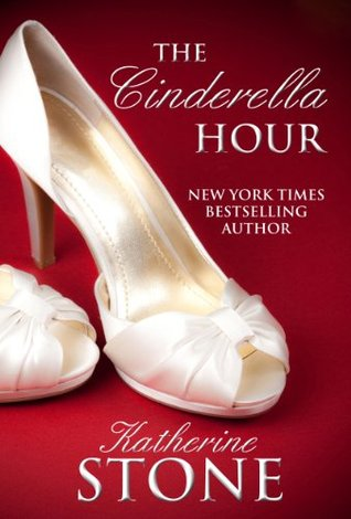 The Cinderella Hour by Katherine Stone