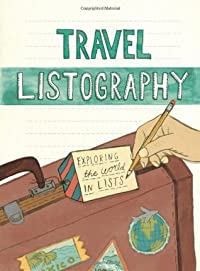 Travel Listography: Exploring the World in Lists