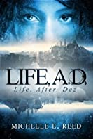 Life, A.D.: Life, After. Dez.: Volume 1 (Atman City)