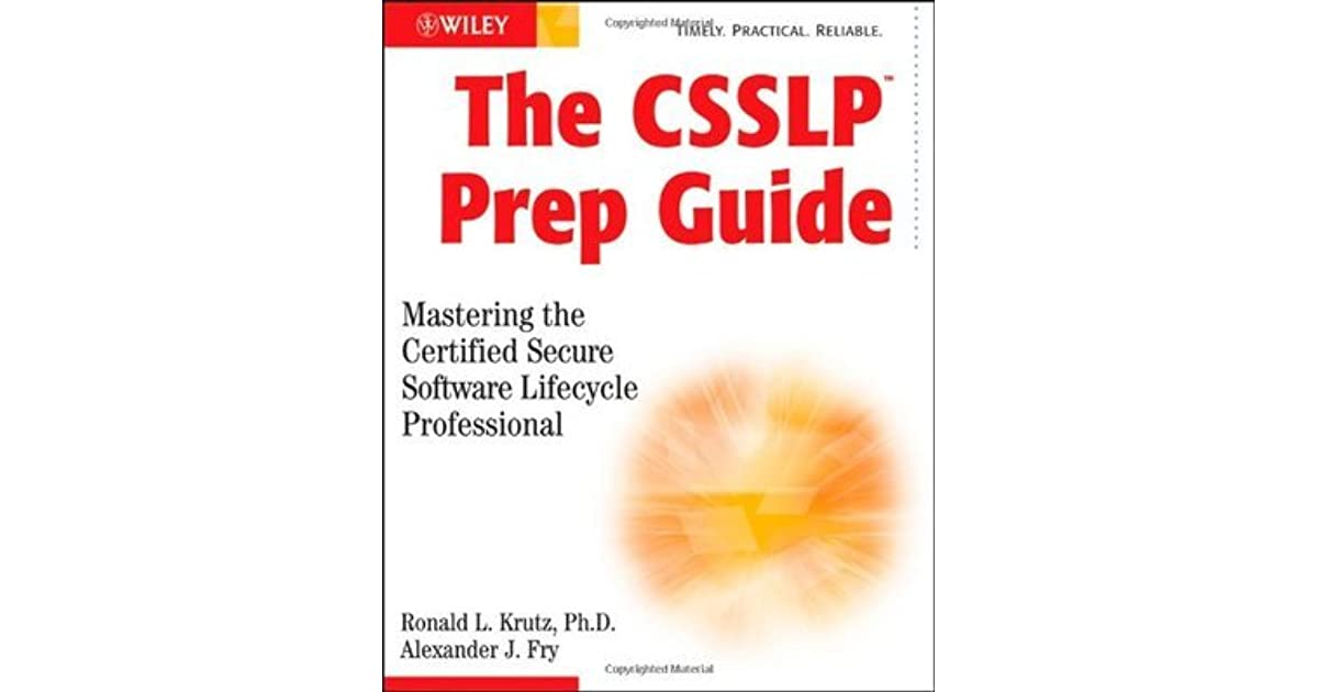 The Csslp Prep Guide Mastering The Certified Secure Software