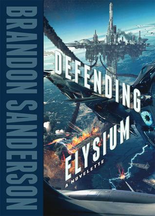 Defending Elysium by Brandon Sanderson