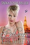 Between the Sheets (The Between Boyfriends Series #2)