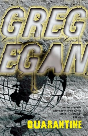 Quarantine by Greg Egan
