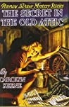 The Secret in the Old Attic (Nancy Drew Mystery Stories, #21)