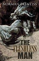 The Fleshless Man (Delirium Novella Series)