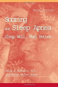 Snoring and Sleep Apnea: Sleep Well, Feel Better