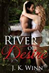 River of Desire: A Novel of Romantic Suspense