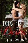 River of Desire: A Novel of Romantic Suspense